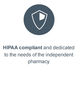 HIPAA compliant and dedicated to the needs of the independent pharmacy